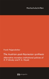 The Austrian-post-Keynesian synthesis