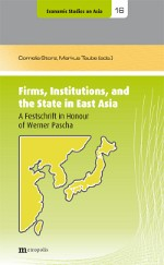 Firms, Institutions, and the State in East Asia