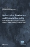 Dollarization, Euroization and Financial Instability
