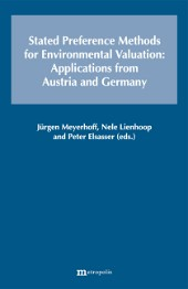 Stated Preference Methods for Environmental Valuation: Applications from Austria and Germany
