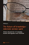 The future of knowledge-intensive service work