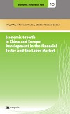 Economic Growth in China and Europe: Development in the Financial Sector and the Labor Market